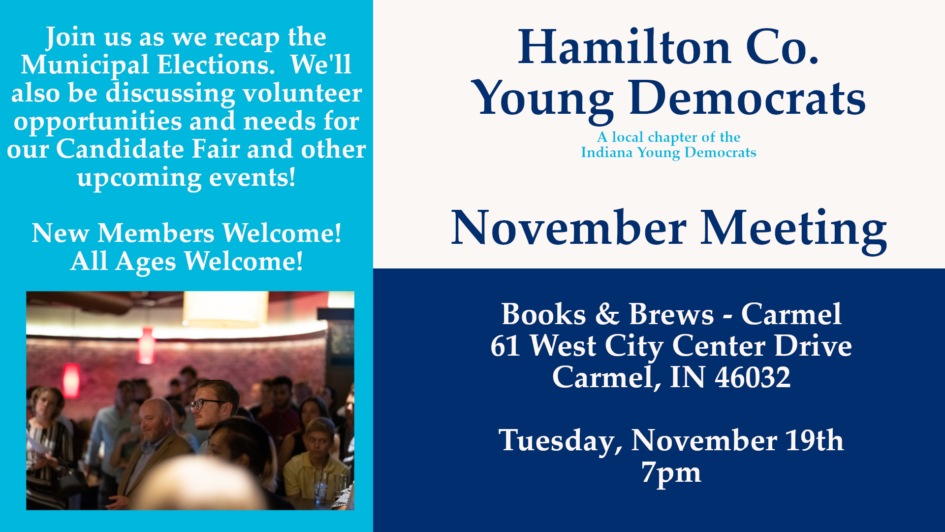 November Meeting Information for Municipal Election Recap at Books & Brews in Carmel by Hamilton County Young Democrats November 19th 7pm 2019